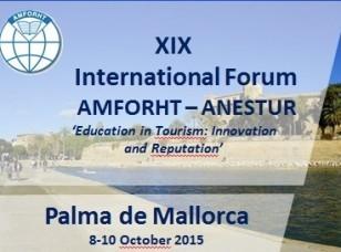 Del 8 al 10 de octubre el XIX Foro internacional AMFORHT-ANESTUR en Palma de Mallorca