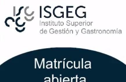 En noviembre matrículas abiertas para los cursos de gestión en restauración del Instituto Superior de Gestión y Gastronomía (ISGEG)