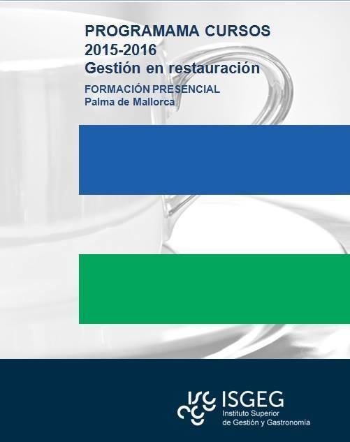 Gran selección de cursos de gestión en restauración del Instituto Superior de Gestión y Gastronomía (ISGEG)